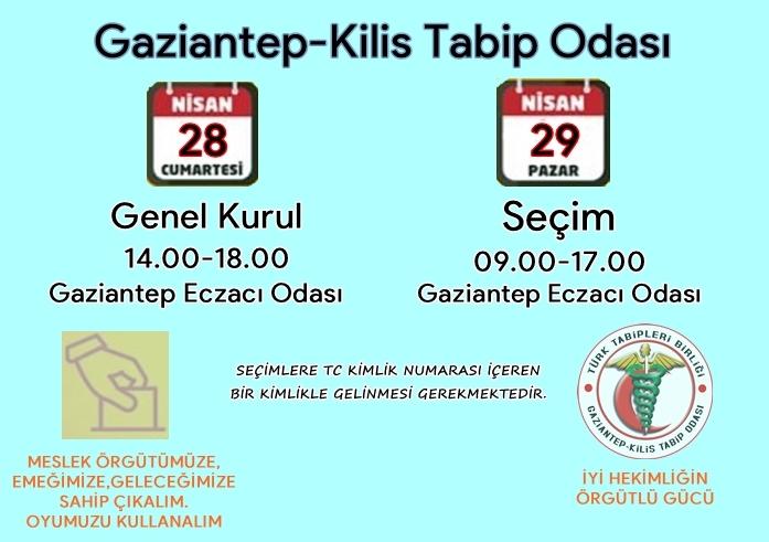 Gaziantep-Kilis Tabip Odası Olağan Seçimli Genel Kurulu